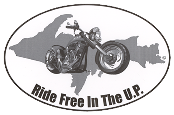 Ride Free In The U.P. motorcycle
